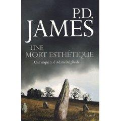 Une mort esthetique, une enquete d'Adam Dalguiesh, P.D. James