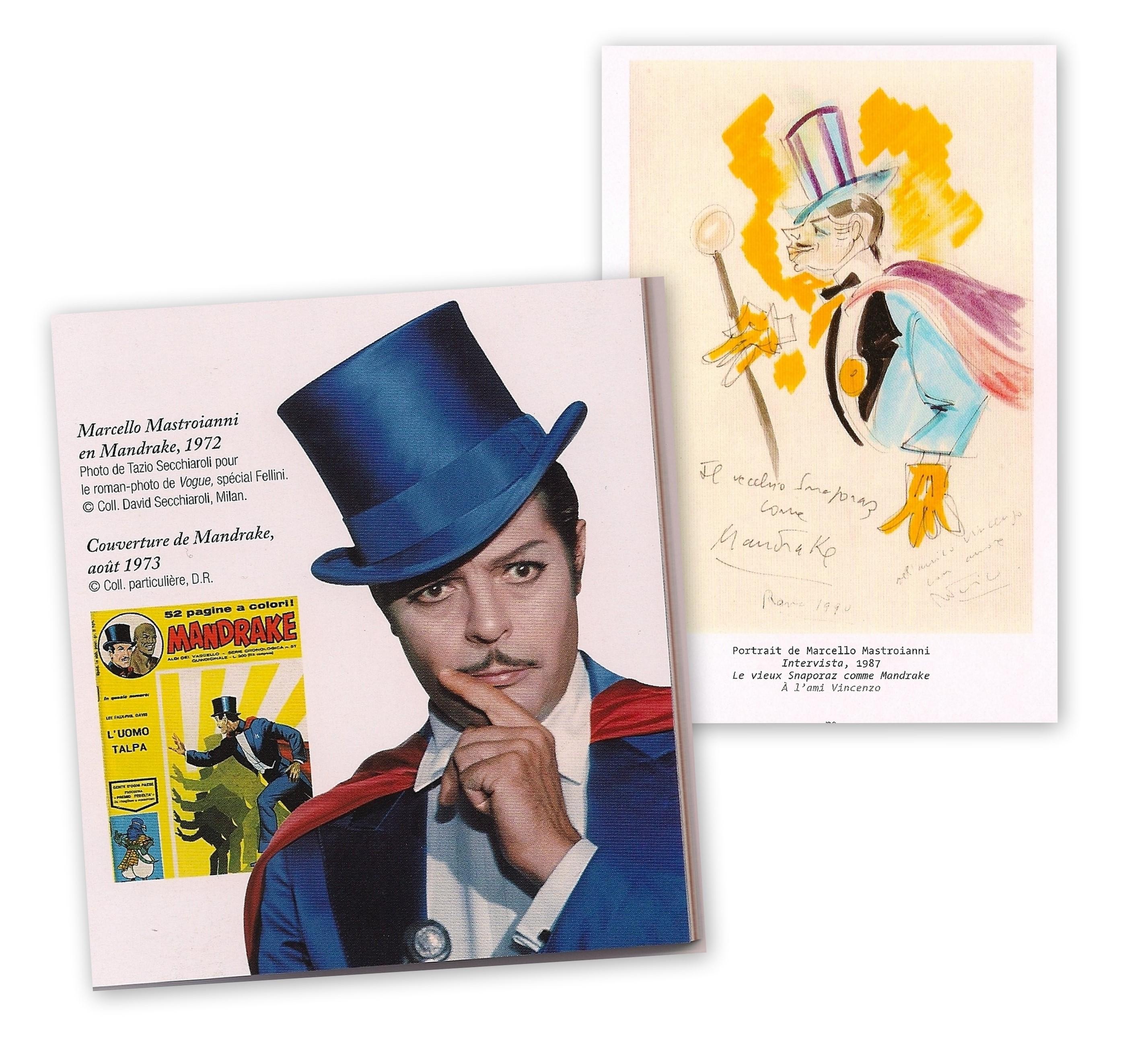 En 1972, Marcello incarne Mandrake dans un roman photo mis en scène par Frederico pour le journal Vogue, numéro spécial Fellini. En 1987, Marcello retrouve l'habit du magicien dans Intervista (dessin du maestro), mais cette fois le poids des ans a oeuvré sur la star et son héros fantasmé...
