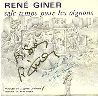 45 tours Discazur — face B (2'47) : Sale temps pour les oignons (Giner, Lutinier) — face A (3'10) : After you've gone (Creamer - Laylon), R. Giner (Vibra), J. Gautier (Drums), J.-L. Rassinfosse (Basse) — non daté, dédicace du 12 avril 1979 à Super Besse