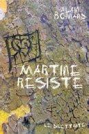 Martineresiste